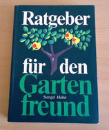 Günter Stengel/Reinhardt Höhn - Ratgeber für den Gartenfreund – VEB Deutscher Landwirtschaftsverlag Berlin 1980