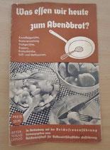 Was essen wir heute zum Abendbrot - Beyer-Verlag Leipzig (#1)