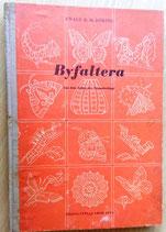 Byfaltera - Aus dem Leben der Schmetterlinge - Ewald K. H. Döring
