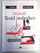 Stückrath Textiltechniken Lehrerhandbuch - Verlag G. Hahn