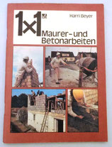 1x1 Maurer- und Betonarbeiten - Harri Beyer