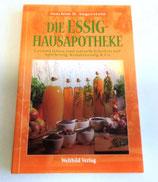 Die Essig-Hausapotheke - Joachim H. Angerstein