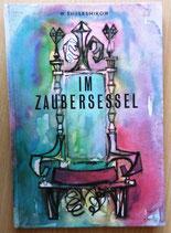 Wladimir Shelesnikow - Im Zaubersessel - Der Kinderbuchverlag Berlin