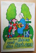 Peter Brock - Bine und die Parkoma - Der Kinderbuchverlag Berlin