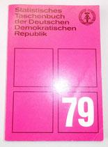 Statistisches Taschenbuch der DDR 79 - Staatsverlag der DDR Berlin 1979
