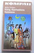 Kompass-Bücherei - Jerzy Edigey - König Asarhaddons Karawane