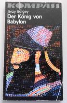 Kompas-Bücherei - Jerzy Edigey - Der König von Babylon