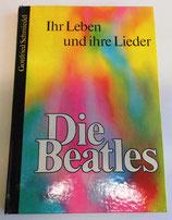 Die Beatles - Ihr Leben und ihre Lieder - Gottfried Schmiedel