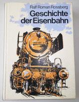 Geschichte der Eisenbahn - Sigloch Edition - 1984