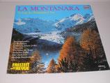 La Montanara - Es singt der Bergsteiger-Chor