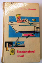 Annegret und Hellmut Räuber - Steckenpferd, ahoi! - Der Kinderbuchverlag Berlin