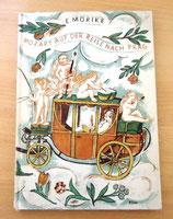 E. Mörike – Mozart auf der Reise nach Prag – Deutsche Buch-Gemeinschaft Berlin