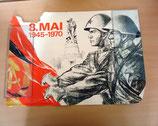 Plakat zum 8. Mai 1945-1970