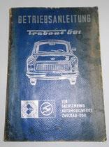Bedienungsanleitung Trabant 601 - VEB Sachsenring Automobilwerke Zwickau - DDR