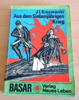 J. I. Kraszewski – Aus dem Siebenjährigen Krieg – Basar Verlag Neues Leben 1975