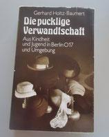Gerhard Holtz-Baumert - Die pucklige Verwandtschaft