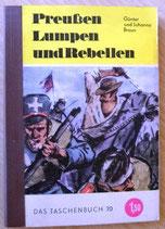 Günter und Johanna Braun - Preußen Lumpen und Rebellen - Das Taschenbuch 70