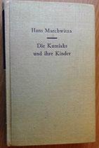 Hans Marchwitza - Die Kimiaks und ihre Kinder - Verlag Kultur und Fortschritt Berlin 1961