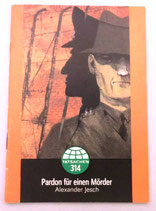Alexander Jesch - Pardon für einen Mörder - Tatsachenbericht 314