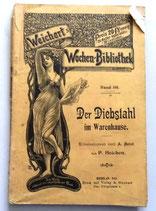 Weicherts Wochen-Bibliothek Band 101 - Der Diebstahl um Warenhause