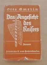 Otto Emelin - Das Angesicht des Kaisers