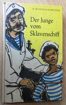 K. M. Stanjukowitsch - Der Junge vom Sklavenschiff und andere Erzählungen