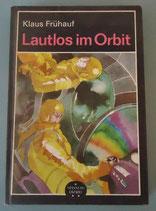 Klaus Frühauf - Lautlos im Orbit