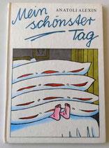 Anatoli Alexin - Mein schönster Tag -  Der Kinderbuchverlag Berlin