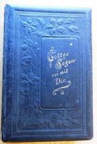 Gottes Segen sei mit Dir - Evangelisches Gesangsbuch für die Provinz Sachsen 1906