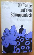 Hubert Gerlach - Die Taube auf dem Schuppendach - Kriminalroman