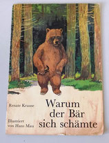 Warum der Bär sich schämte - Renate Krause