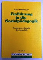 Einführung in die Sozialpädagogik - Klaus Mollenhauer - Beltz Verlag
