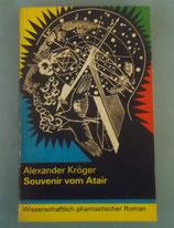 Alexander Kröger - Souvenir vom Atair