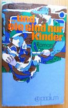 Glendon Swarthout - ... und sie sind nur Kinder - Verlag Neues Leben Berlin 1974