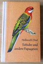 Sittiche und andere Papageien - Hellmuth Dost - Urania-Verlag Leipzig/Jena/Berlin