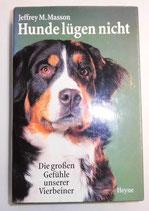 Hunde lügen nicht - Jeffrey M. Masson - Wilhelm Heyne Verlag München