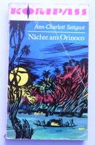 Kompass-Bücherei - Ann-Charlott Settgast - Nächte am Orinoco