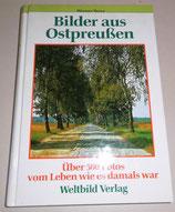 Bilder aus Ostpreußen - Weltbild Verlag - Werner Buxa