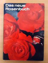Das neue Rosenbuch - VEB Deutscher Landwirtschaftsverlag Berlin DDR