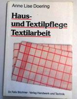 Haus- und Textilpflege Textilarbeit - Anne Lise Doering - Dr. Felix Büchner Verlag Handwerk und Technik