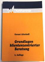 Grundlagen klientenzentrierter Beratung - Gernot Alterhoff - Verlag W. Kohlhammer