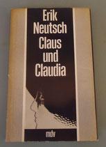 Erik Neutsch - Claus und Claudia
