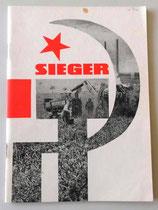 Sieger - 50 Jahre deutsch-sowjetische Freundschaft