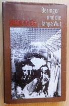 Gerd Fuchs - Beringer und die lange Wut - Aufbau-Verlag Berlin und Weimar 1975