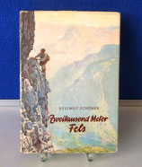 Zweitausend Meter Fels : Ein Watzmann-Ostwand-Buch
