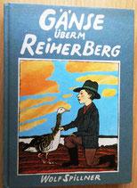 Wolf Spillner - Gänse überm Reiherberg - Der Kinderbuchverlag Berlin