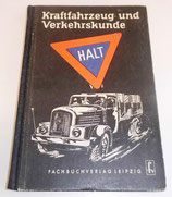 Kraftfahrzeug- und Verkehrskunde - Fachbuchverlag Leipzig 1955