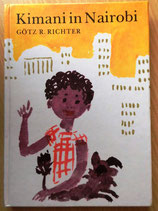 Götz R. Richter - Kimani in Nairobi - Der Kinderbuchverlag Berlin