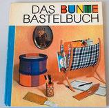 Das bunte Bastelbuch - Geschenke aus einfachen Mitteln - DDR