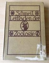 Schmeils Naturwissenschaftliches Unterrichtswerk - Leitfaden der Zoologie - Verlag von Quelle & Meyer Leipzig